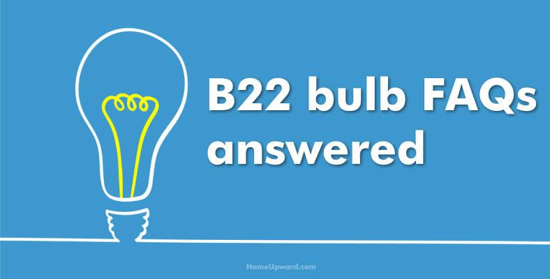 B22 bulb FAQ section header image