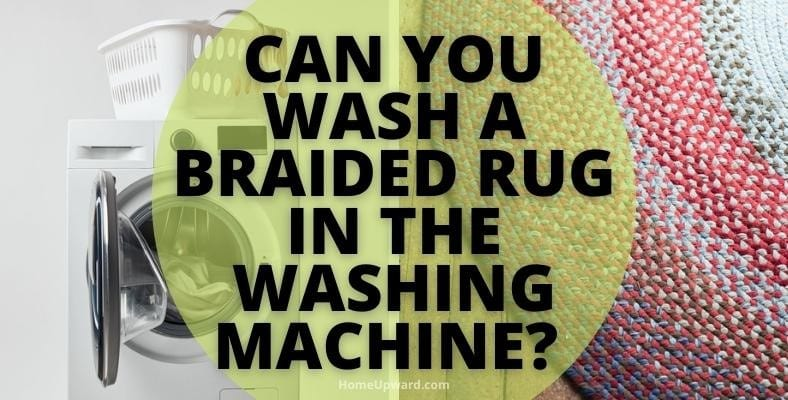 can you wash a braided rug in the washing machine