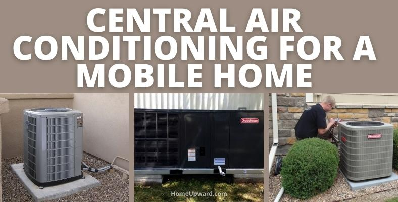 central air conditioning for a mobile home