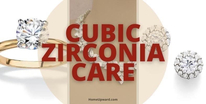 cubic zirconia care