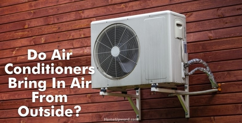 do air conditioners bring in air from outside