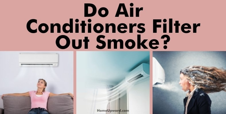 do air conditioners filter out smoke