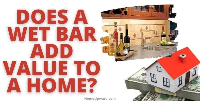 does a wet bar add value to a home