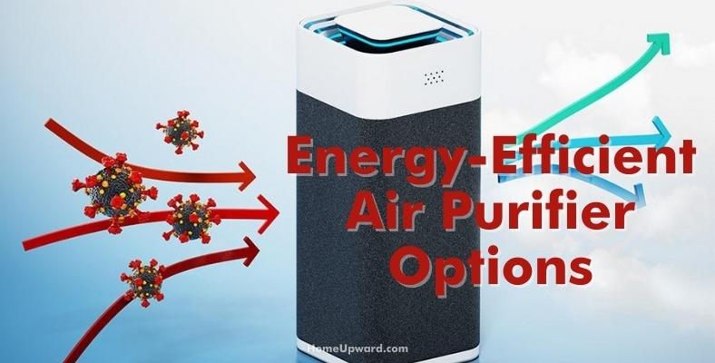 energy efficient air purifier options