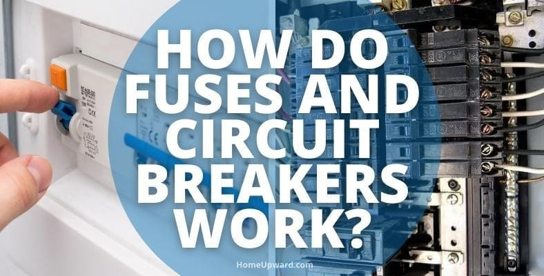 how do fuses and circuit breakers work