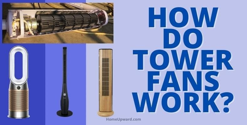 how do tower fans work