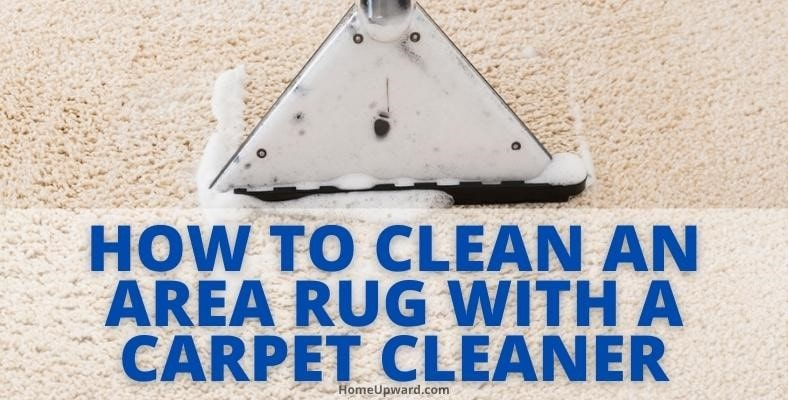 how to clean an area rug with a carpet cleaner
