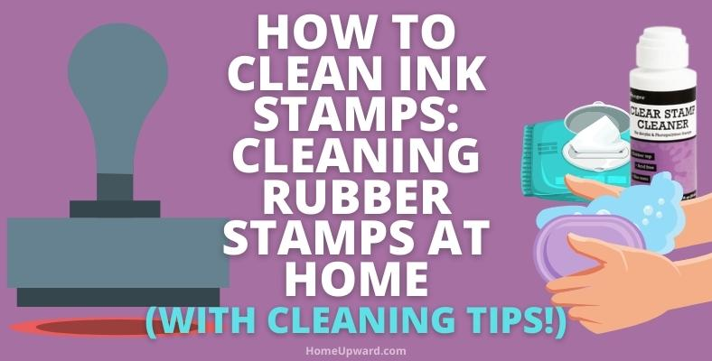 how to clean ink stamps cleaning rubber stamps at home