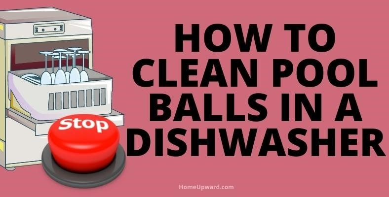 how to clean pool balls in a dishwasher