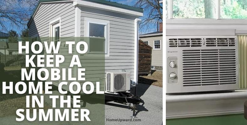 how to keep a mobile home cool in the summer
