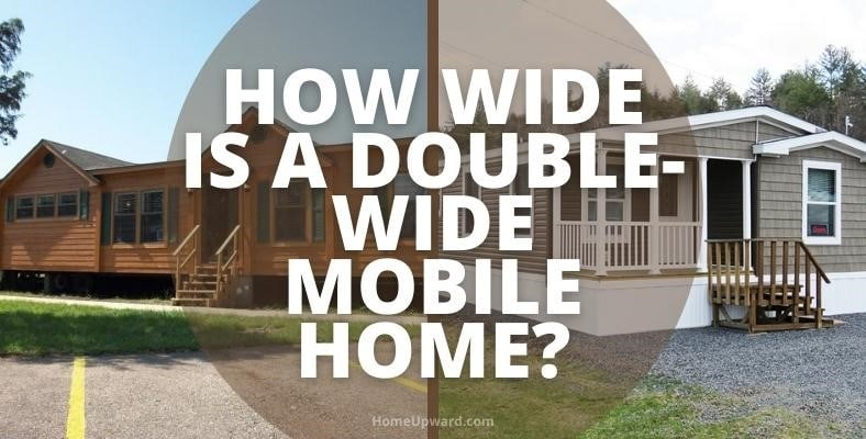 how wide is a double wide mobile home