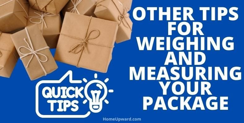other tips for weighing and measuring your package