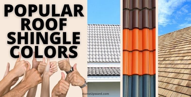 popular roof shingle colors