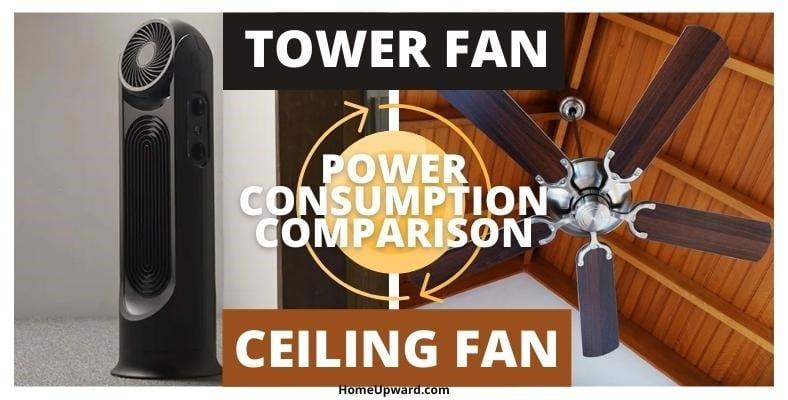 power consumption comparison tower fan vs ceiling fan
