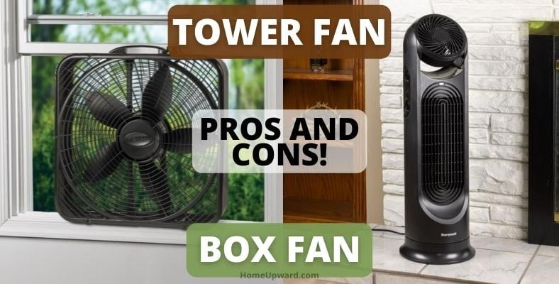 pros and cons of tower fan and box fan