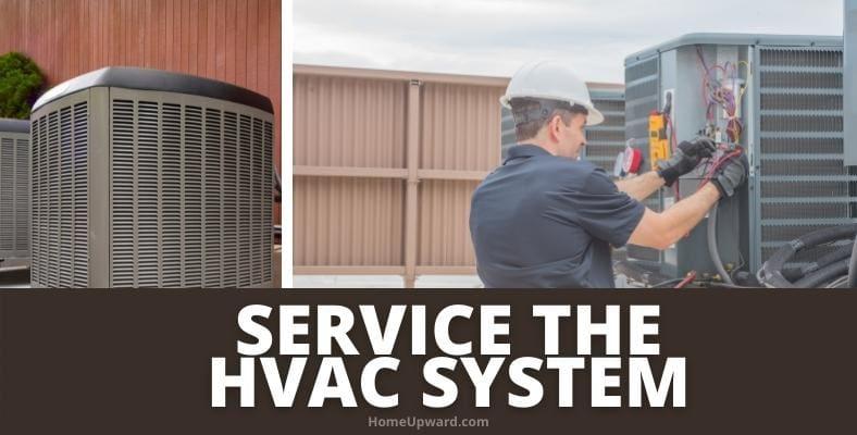 service the hvac system
