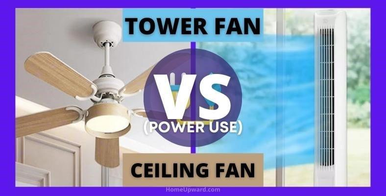 tower fan vs ceiling fan power use comparison