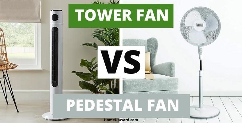 tower fan vs pedestal fan