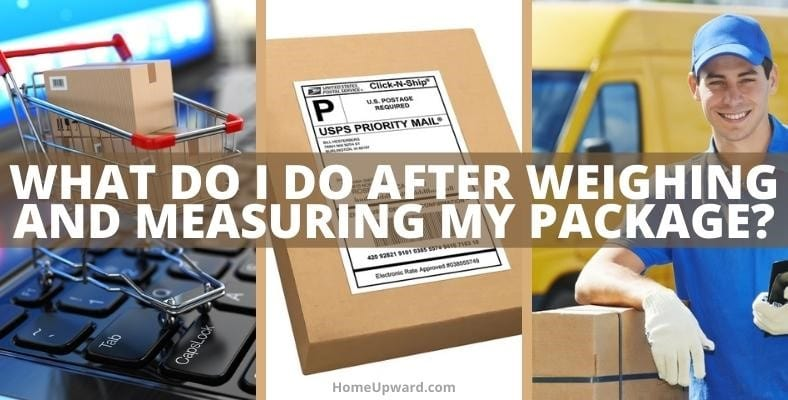 what do i do after weighing and measuring my package
