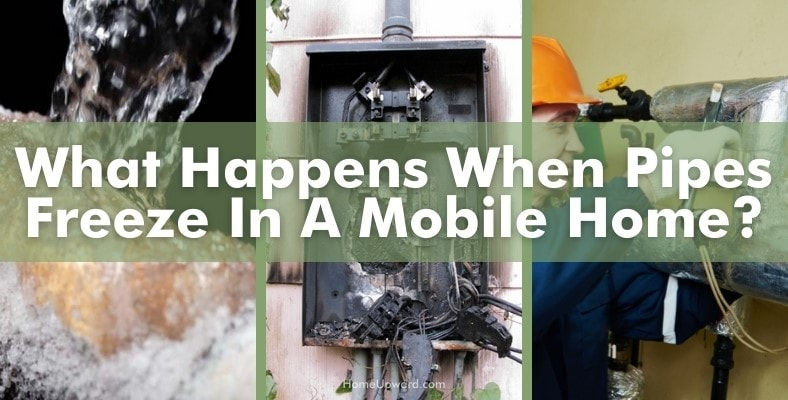 what happens when pipes freeze in a mobile home
