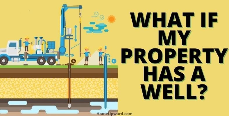what if you property has a well