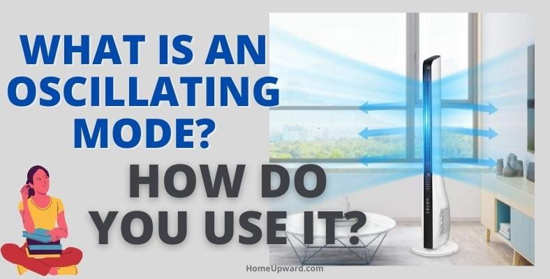what is an oscillating mode and how do you use it