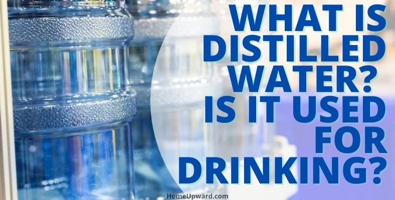 what is distilled water is it used for drinking