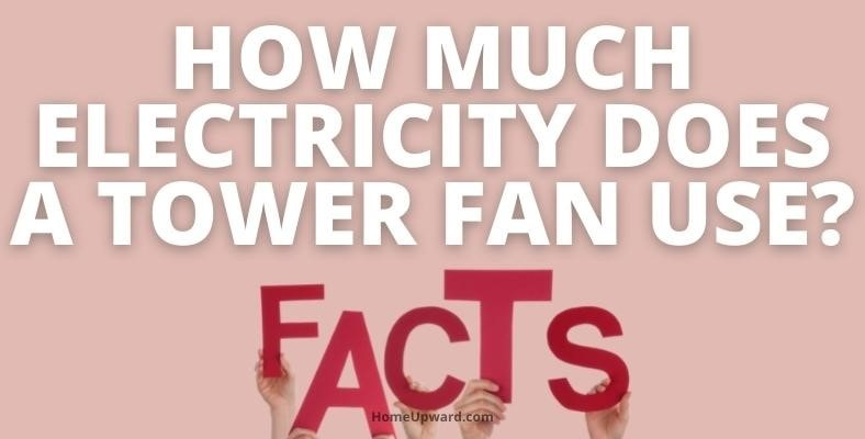 what is the electricity consumption of a tower fan