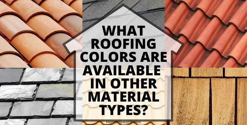 what roofing colors are available in other material types