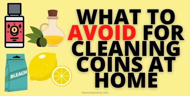 what to avoid for cleaning coins at home