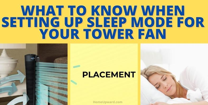 what to know when setting up sleep mode for your tower fan