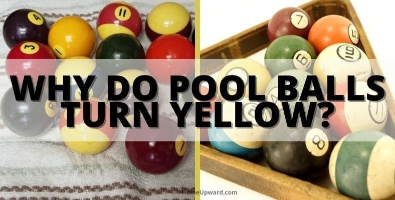 why do pool balls turn yellow