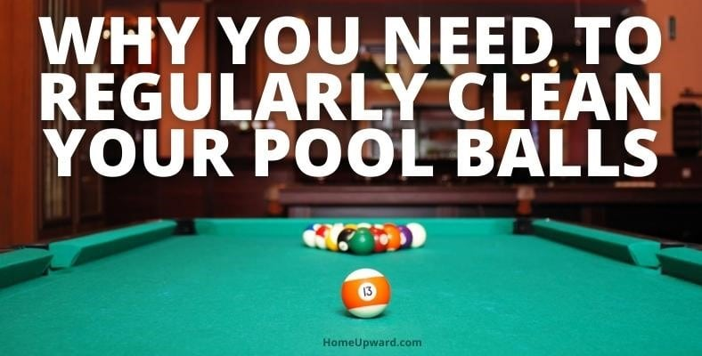 why you need to regularly clean your pool balls