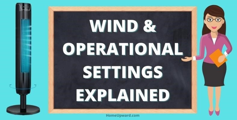 wind and operation settings explained