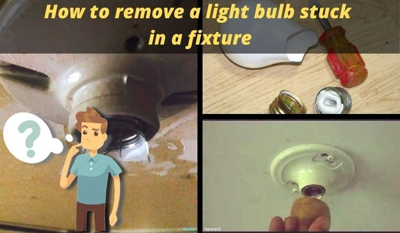 How to remove light bulb stuck in a fixture featured image
