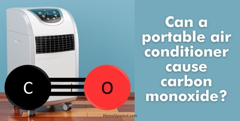 can a portable air conditioner cause carbon monoxide