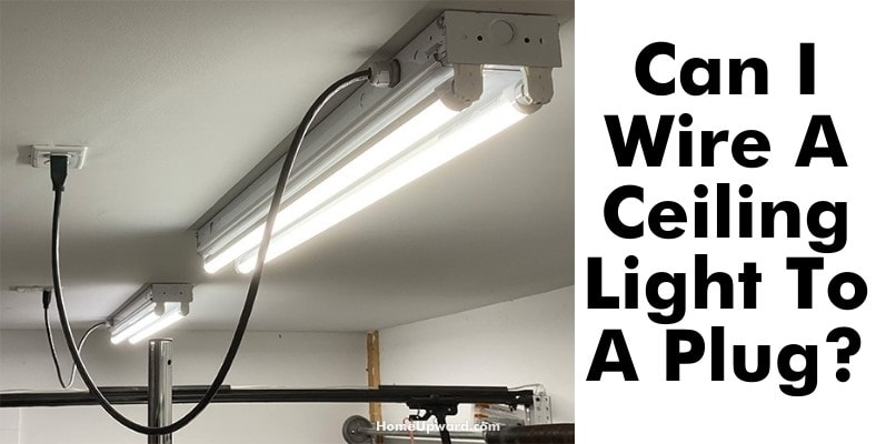 can i wire a ceiling light to a plug