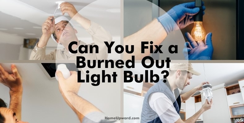 can you fix a burned out light bulb