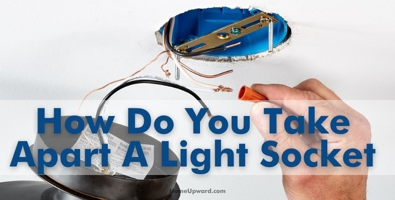 how do you take apart a light socket