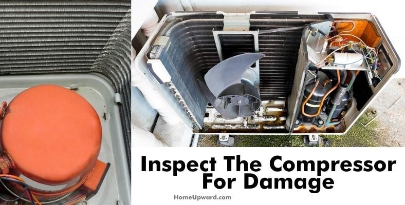 inspect for the compressor for damage