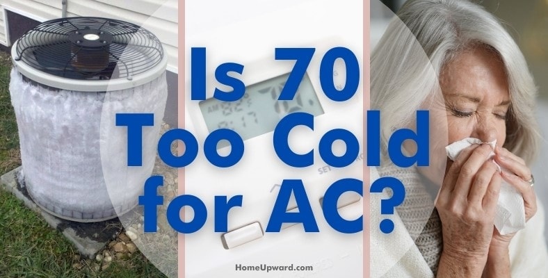 is 70 too cold for ac