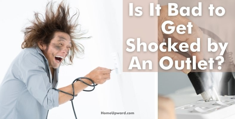 is it bad to get shocked by an outlet