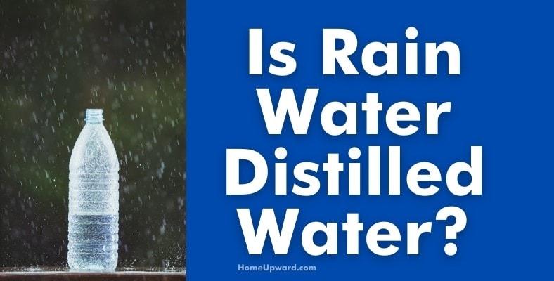 is rain water distilled water