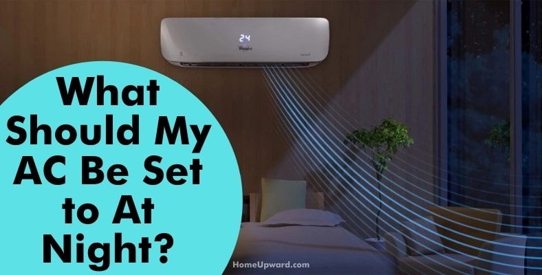 what should my ac be set to at night