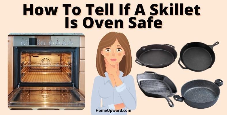 is your skillet oven safe