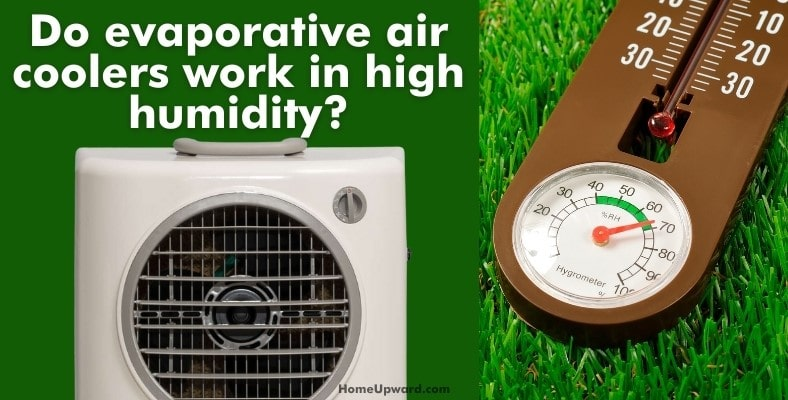 do evaporative air coolers work in high humidity