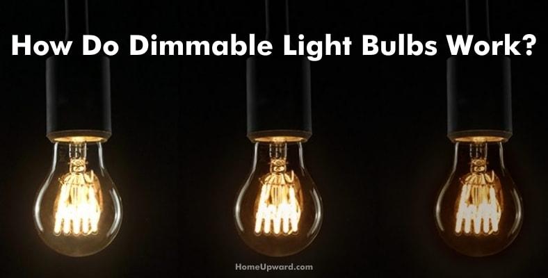 how do dimmable light bulbs work