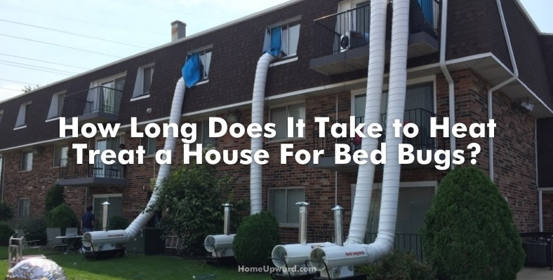 how long does it take to heat treat a house for bed bugs
