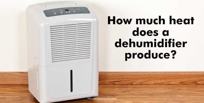 how much heat does a dehumidifier produce
