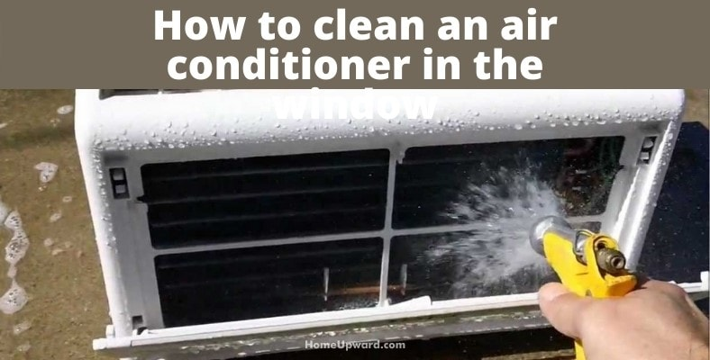 how to clean an air conditioner in the window